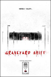 z 2graveyard shift ad copy